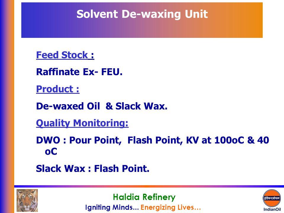 Solvent De-waxing Unit