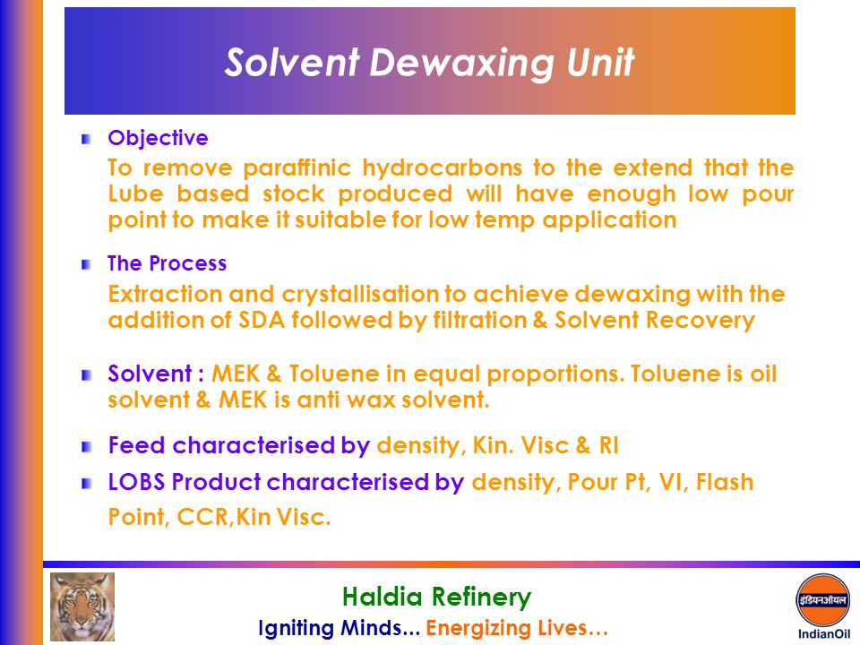 Solvent Dewaxing Unit Objective.