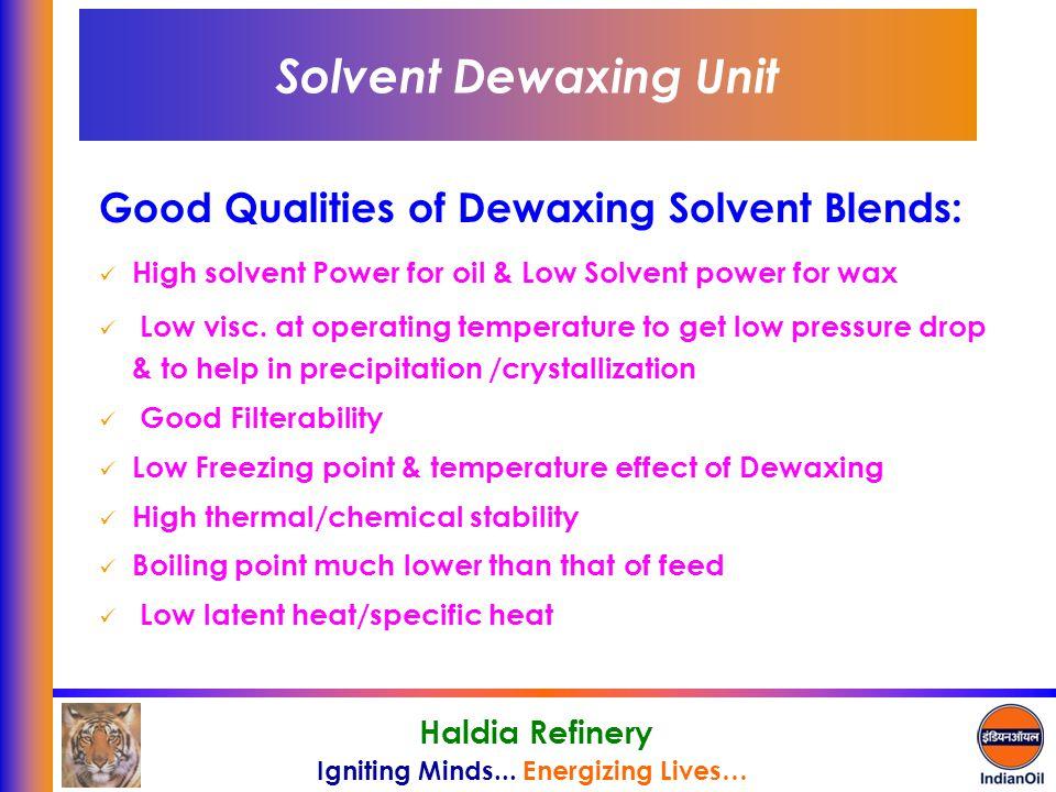 Solvent Dewaxing Unit Good Qualities of Dewaxing Solvent Blends: