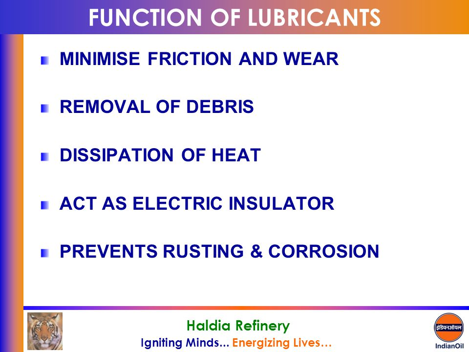 FUNCTION OF LUBRICANTS