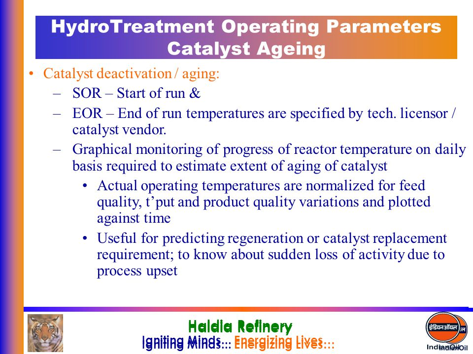 HydroTreatment Operating Parameters Catalyst Ageing