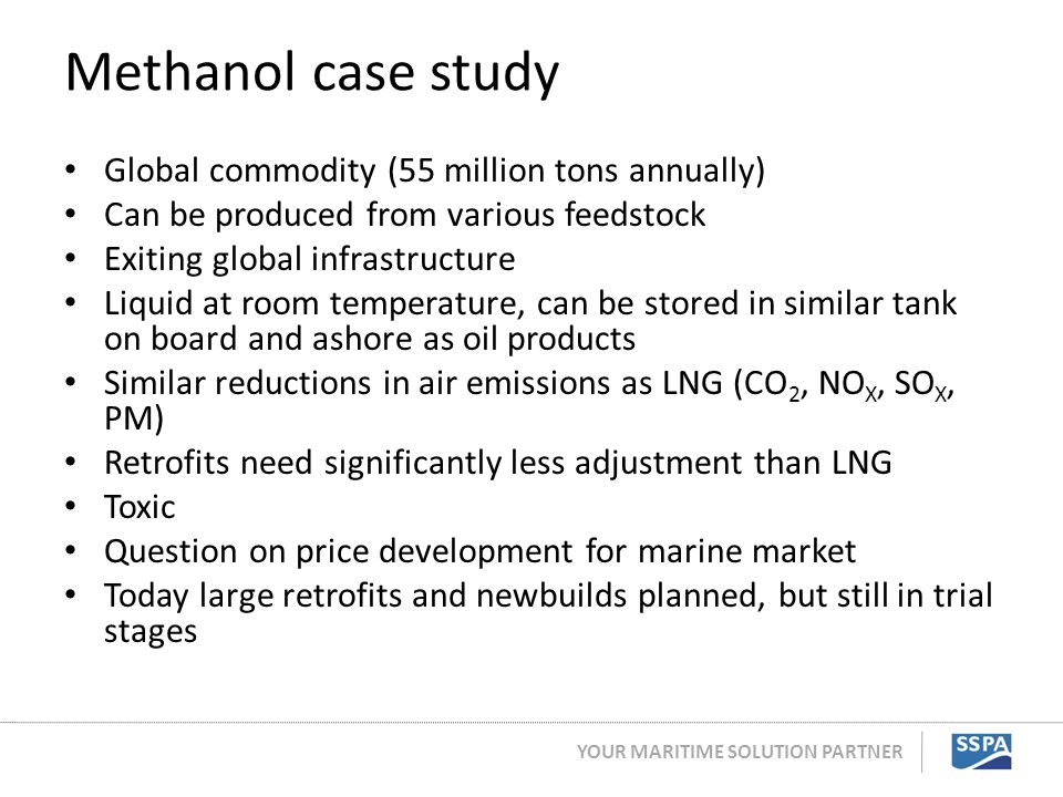 Methanol case study Global commodity (55 million tons annually)