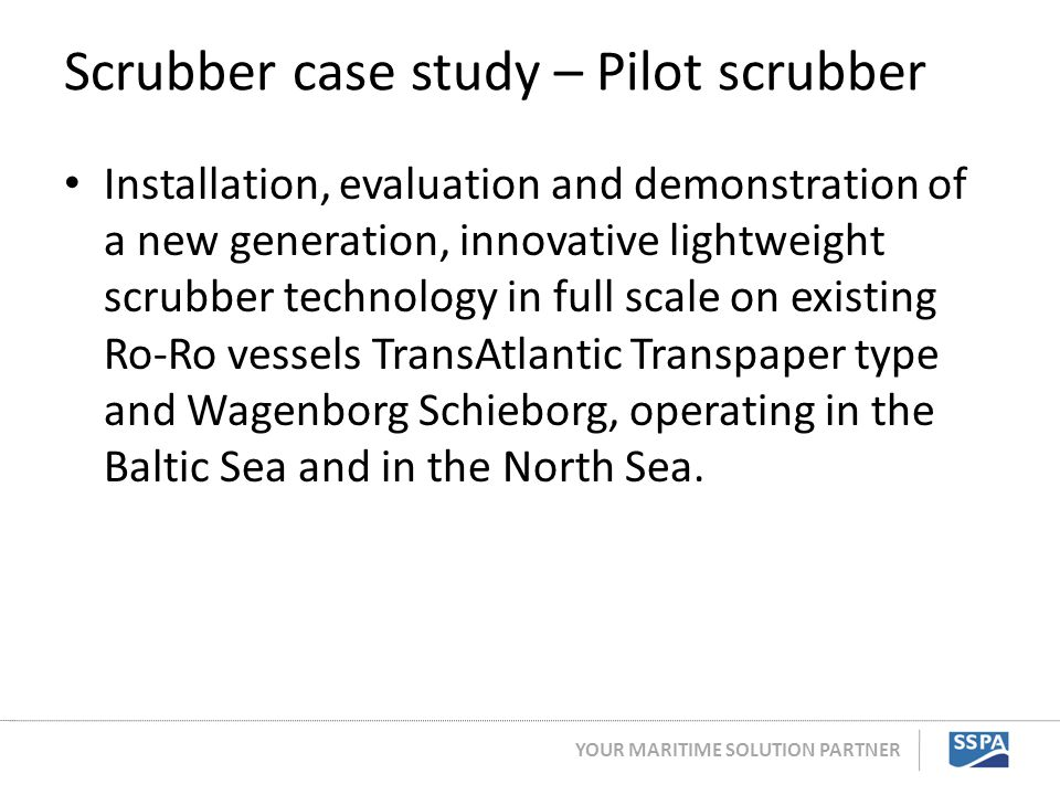 Scrubber case study – Pilot scrubber