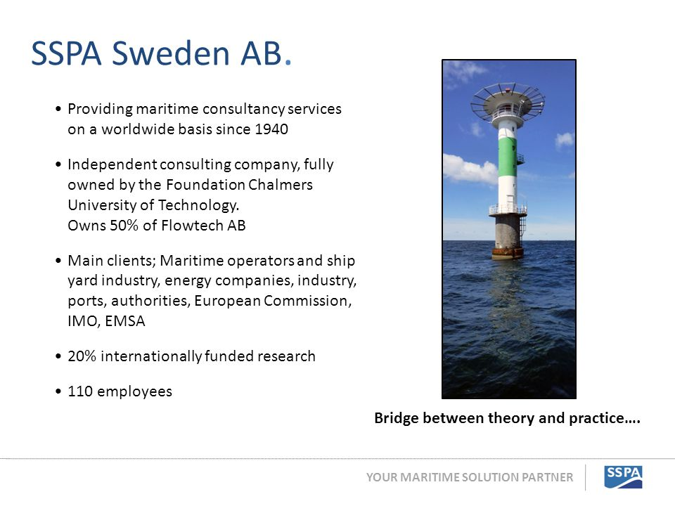 SSPA Sweden AB. Providing maritime consultancy services on a worldwide basis since 1940.