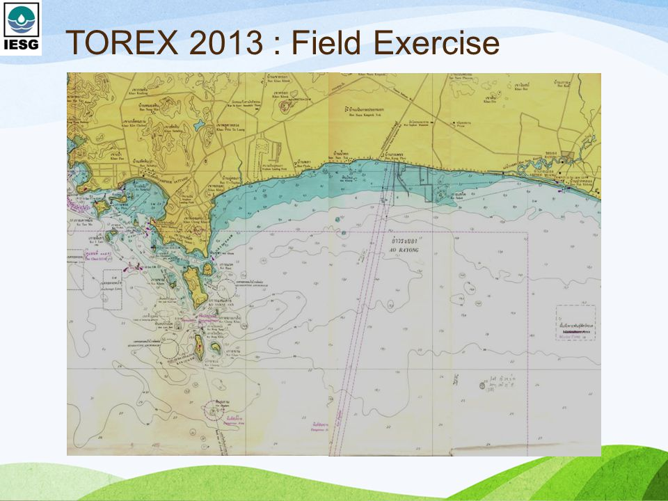 TOREX 2013 : Field Exercise