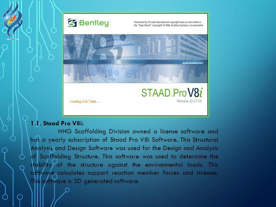 1.1. Staad Pro V8i: