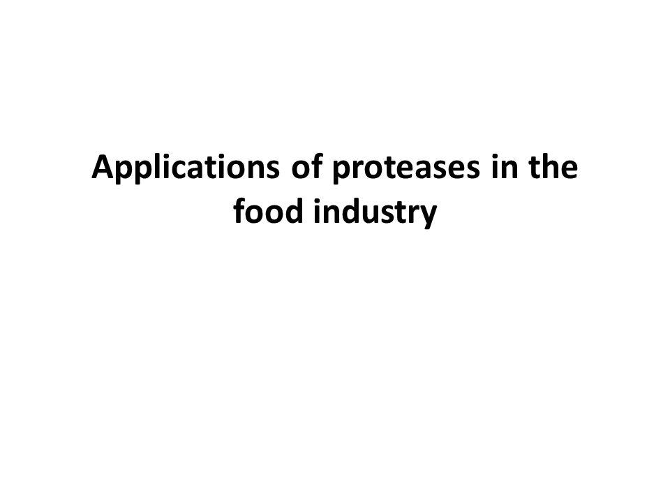 Applications of proteases in the food industry