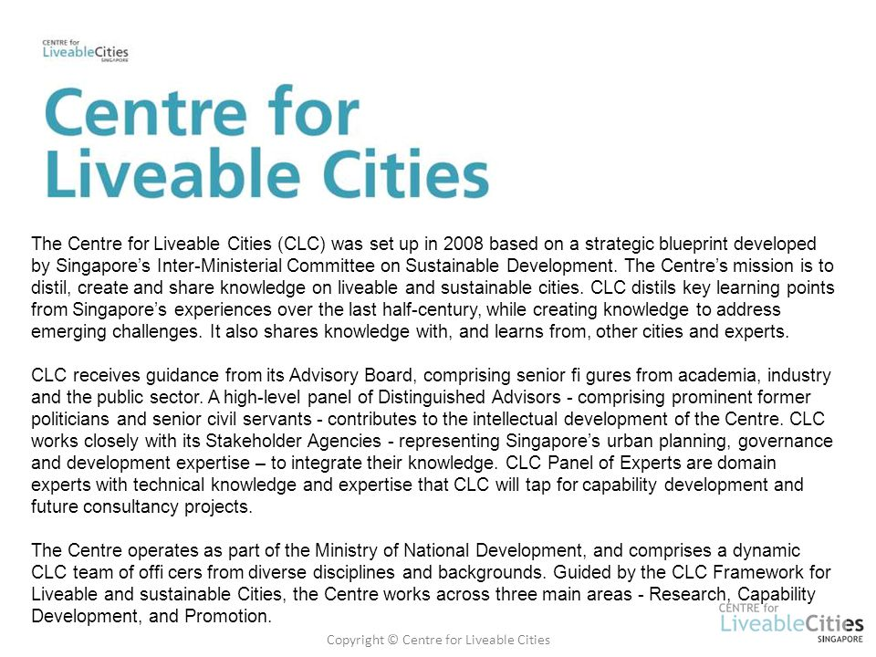 Copyright © Centre for Liveable Cities
