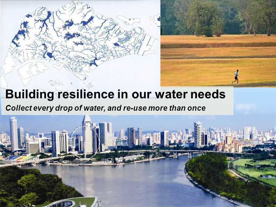 Building resilience in our water needs