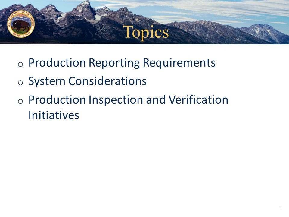 Topics Production Reporting Requirements System Considerations