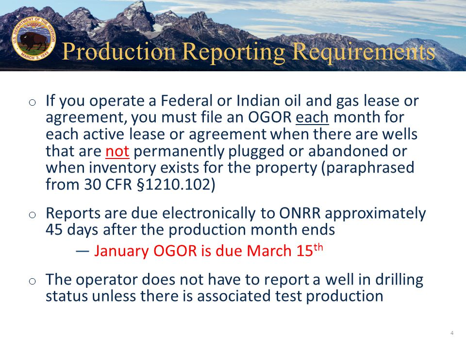 Production Reporting Requirements