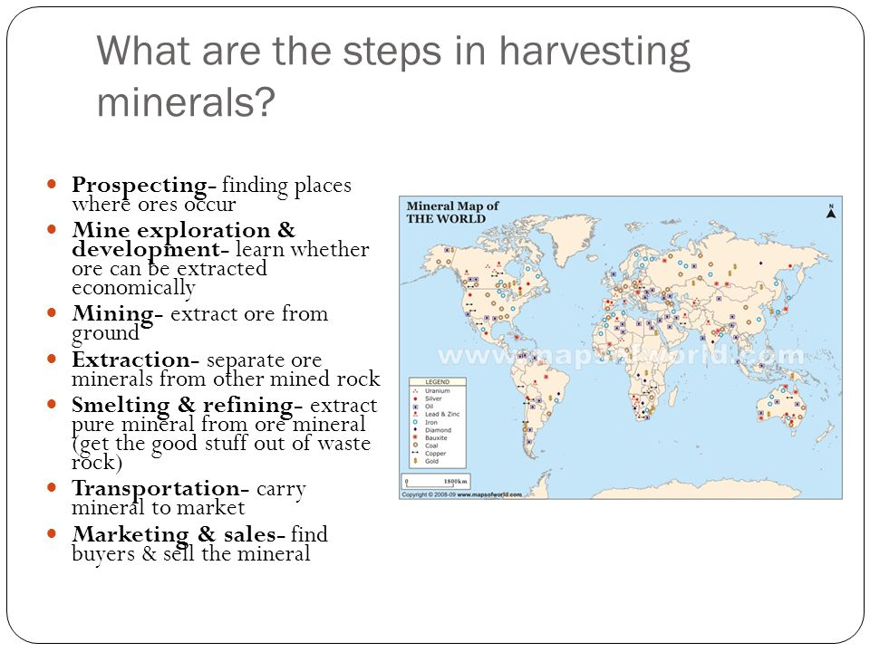 What are the steps in harvesting minerals