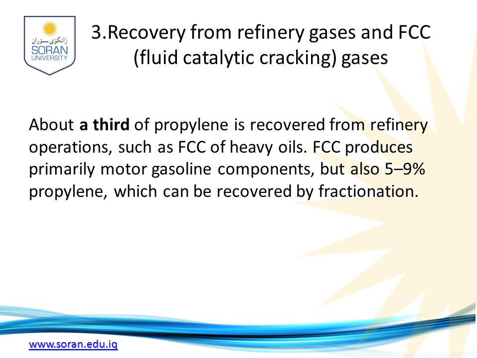 3.Recovery from refinery gases and FCC (fluid catalytic cracking) gases