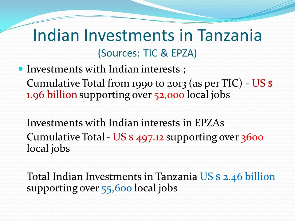 Indian Investments in Tanzania (Sources: TIC & EPZA)