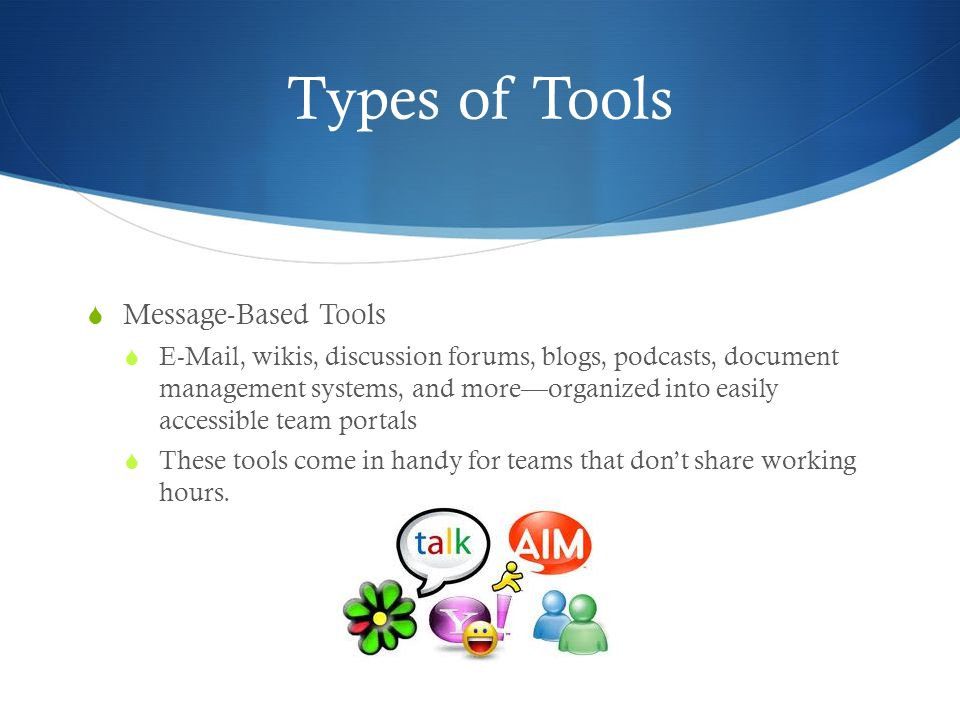 Types of Tools Message-Based Tools