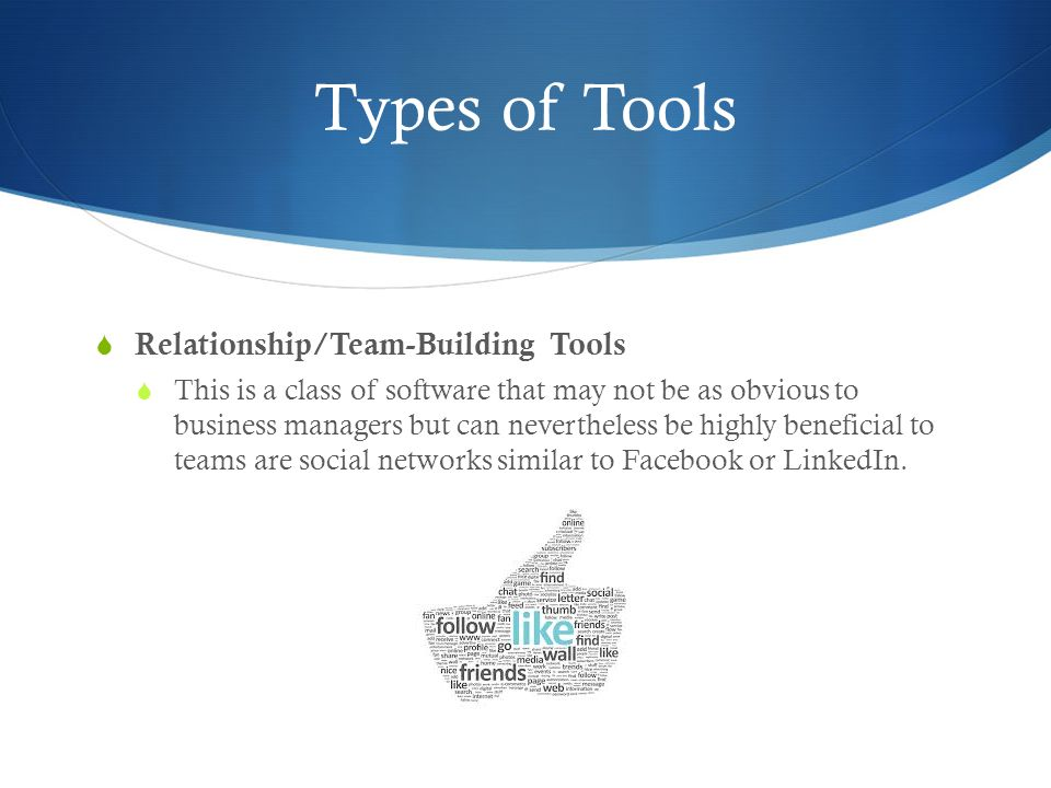Types of Tools Relationship/Team-Building Tools