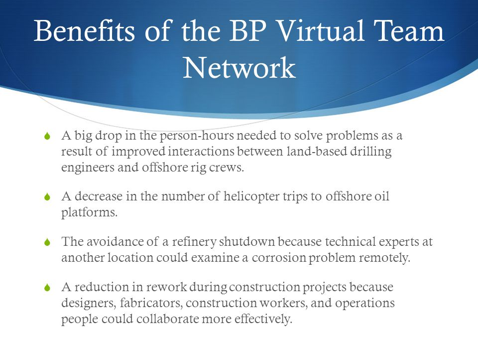 Benefits of the BP Virtual Team Network