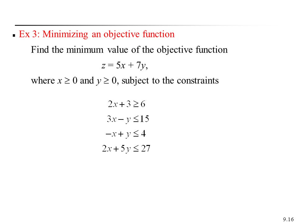 Ex 3: Minimizing an objective function