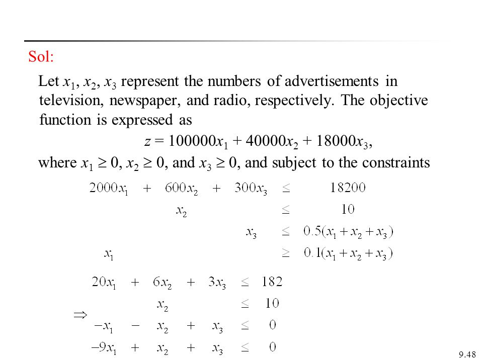 where x1  0, x2  0, and x3  0, and subject to the constraints