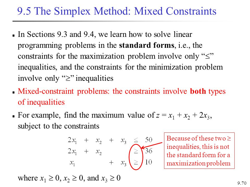 9.5 The Simplex Method: Mixed Constraints