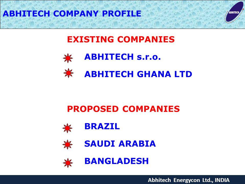 EXISTING COMPANIES ABHITECH s.r.o. ABHITECH GHANA LTD