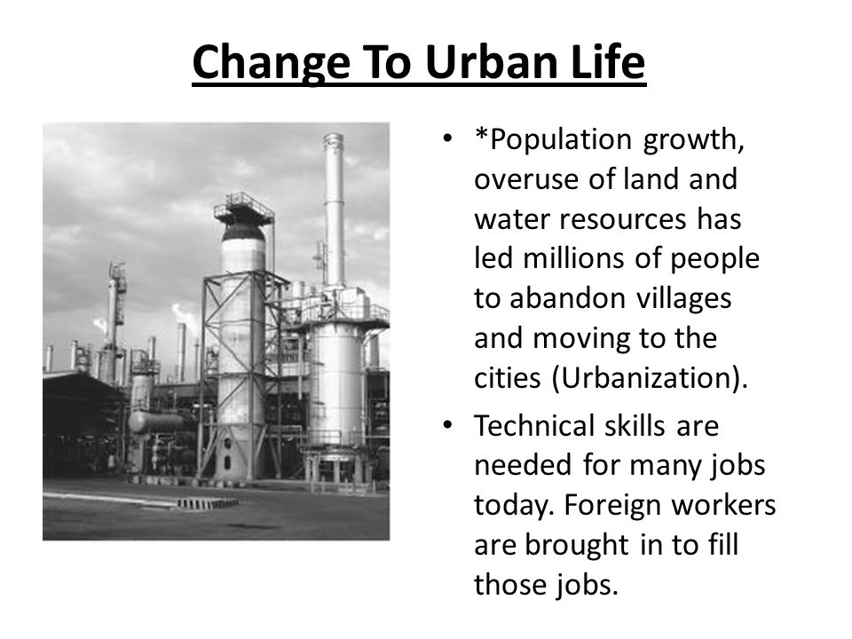 Change To Urban Life