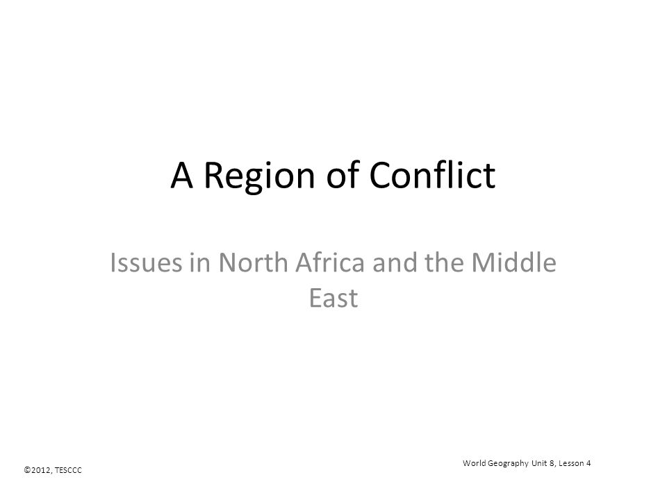Issues in North Africa and the Middle East