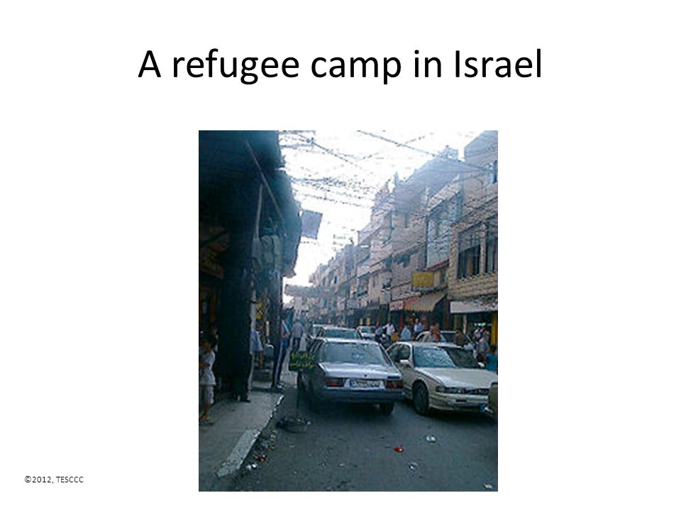 A refugee camp in Israel