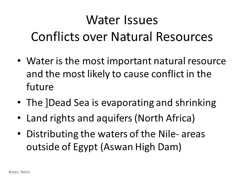 Water Issues Conflicts over Natural Resources