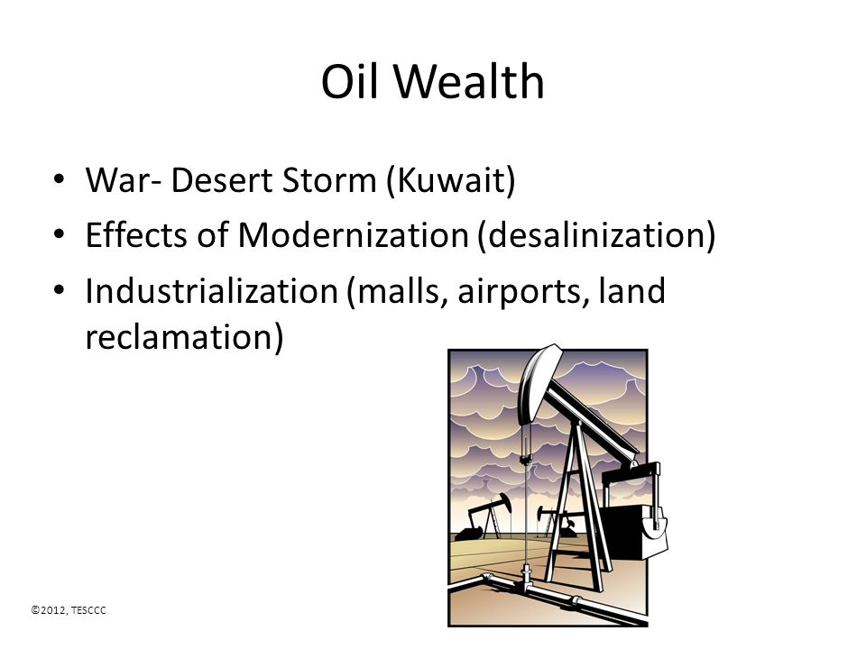 Oil Wealth War- Desert Storm (Kuwait)