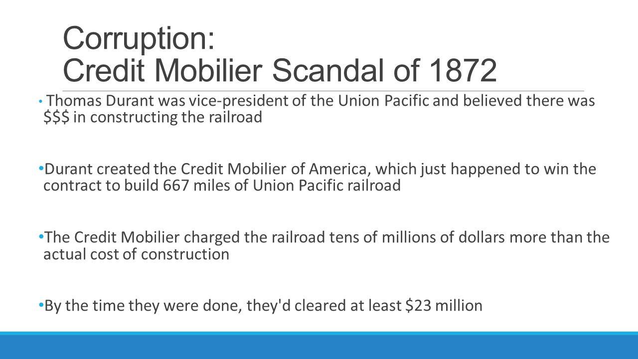 Corruption: Credit Mobilier Scandal of 1872