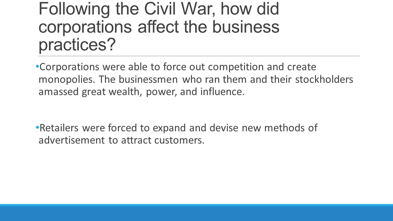 Following the Civil War, how did corporations affect the business practices