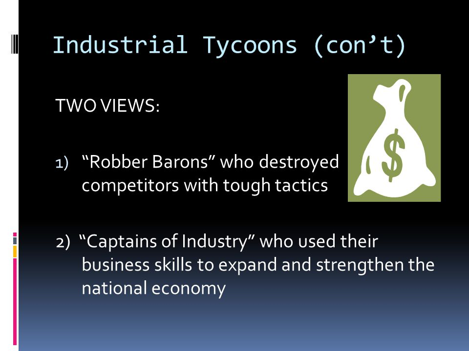 Industrial Tycoons (con't)