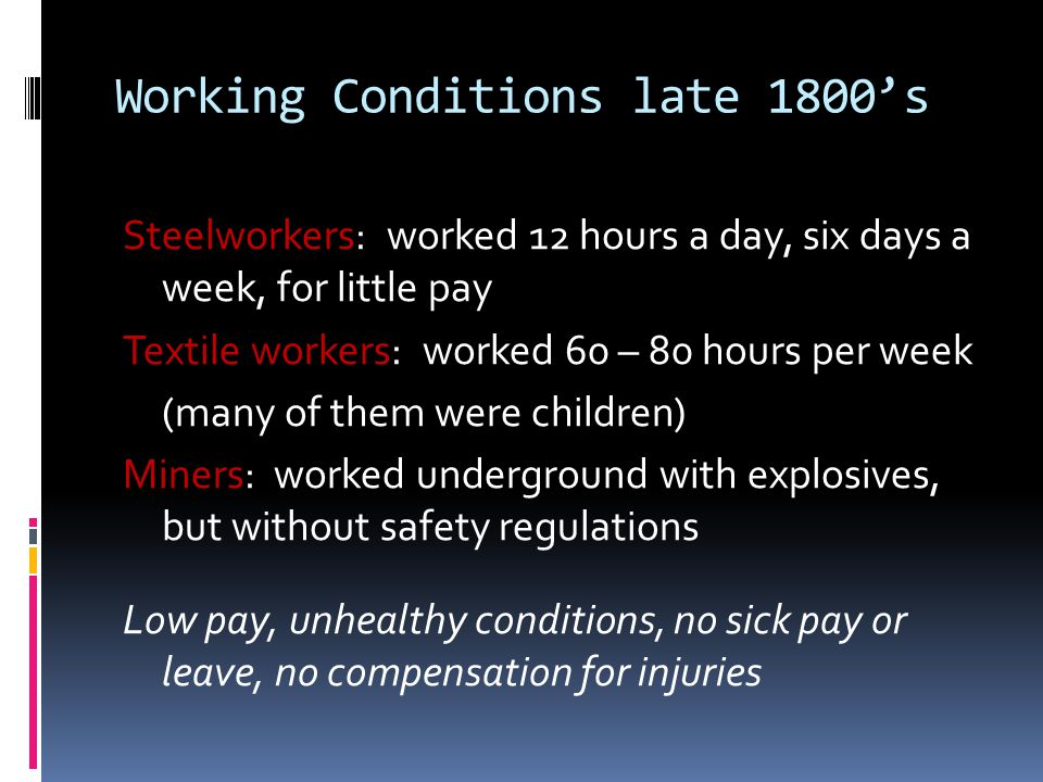 Working Conditions late 1800's