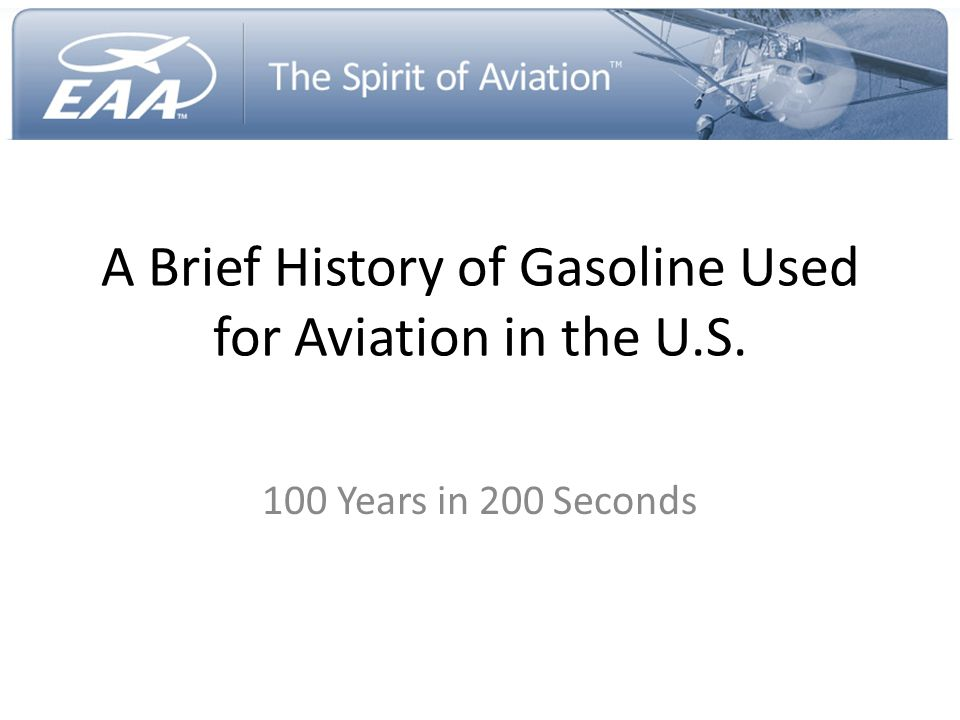 A Brief History of Gasoline Used for Aviation in the U.S.