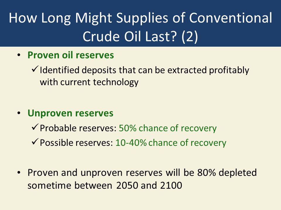 How Long Might Supplies of Conventional Crude Oil Last (2)