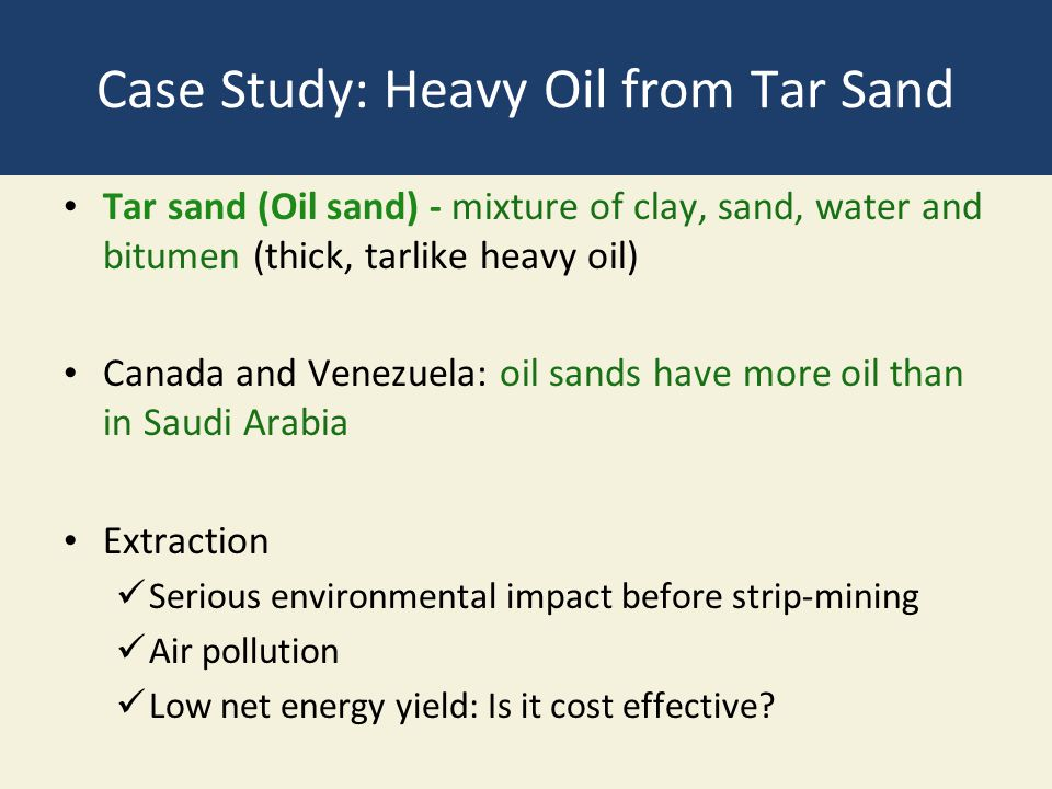 Case Study: Heavy Oil from Tar Sand