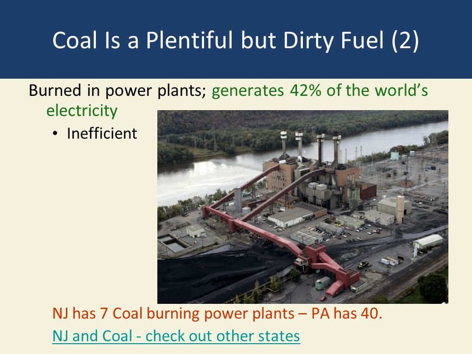 Coal Is a Plentiful but Dirty Fuel (2)