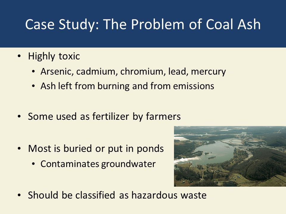 Case Study: The Problem of Coal Ash