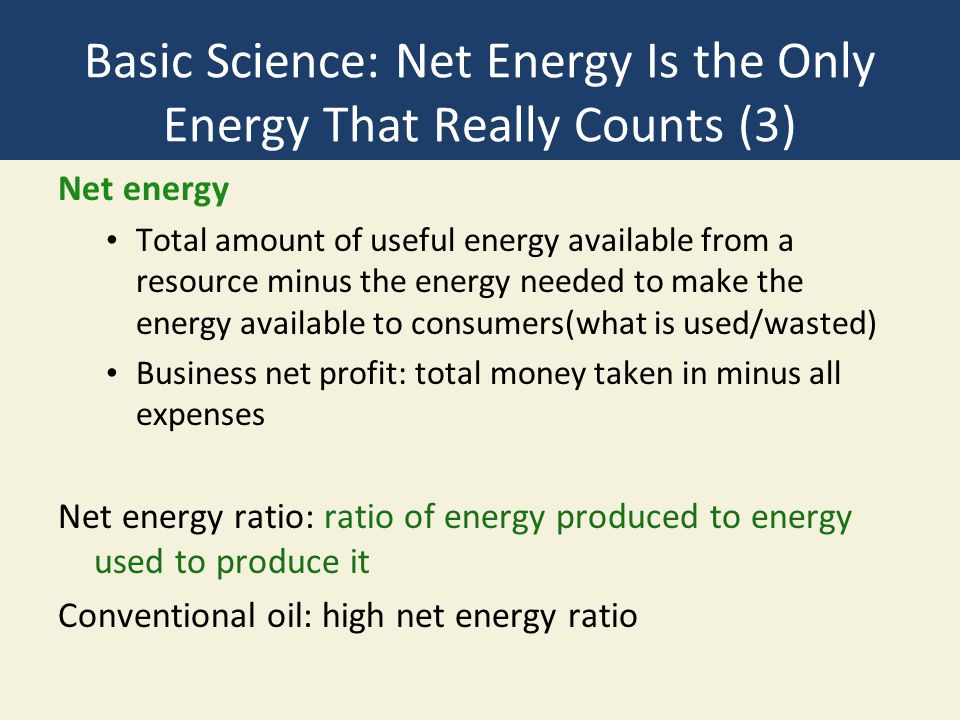 Basic Science: Net Energy Is the Only Energy That Really Counts (3)