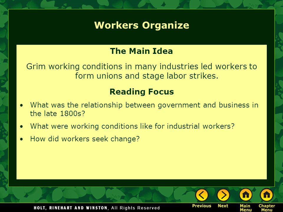 Workers Organize The Main Idea