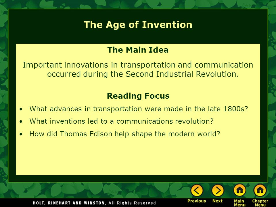 The Age of Invention The Main Idea