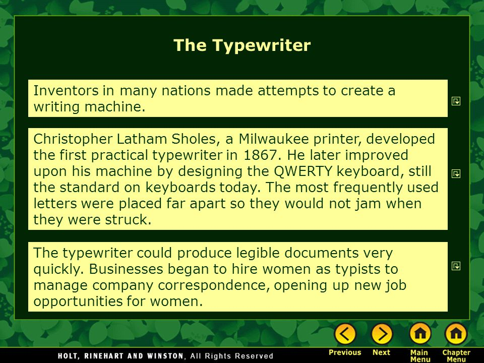 The Typewriter Inventors in many nations made attempts to create a writing machine.