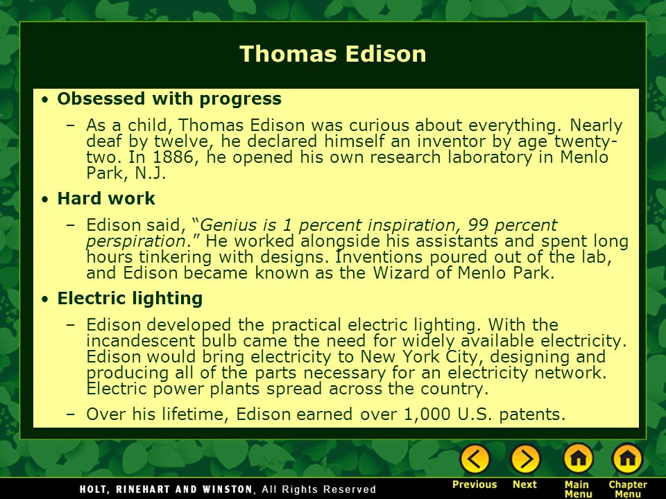 Thomas Edison Obsessed with progress