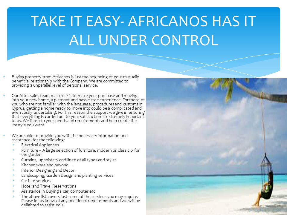 TAKE IT EASY- AFRICANOS HAS IT ALL UNDER CONTROL