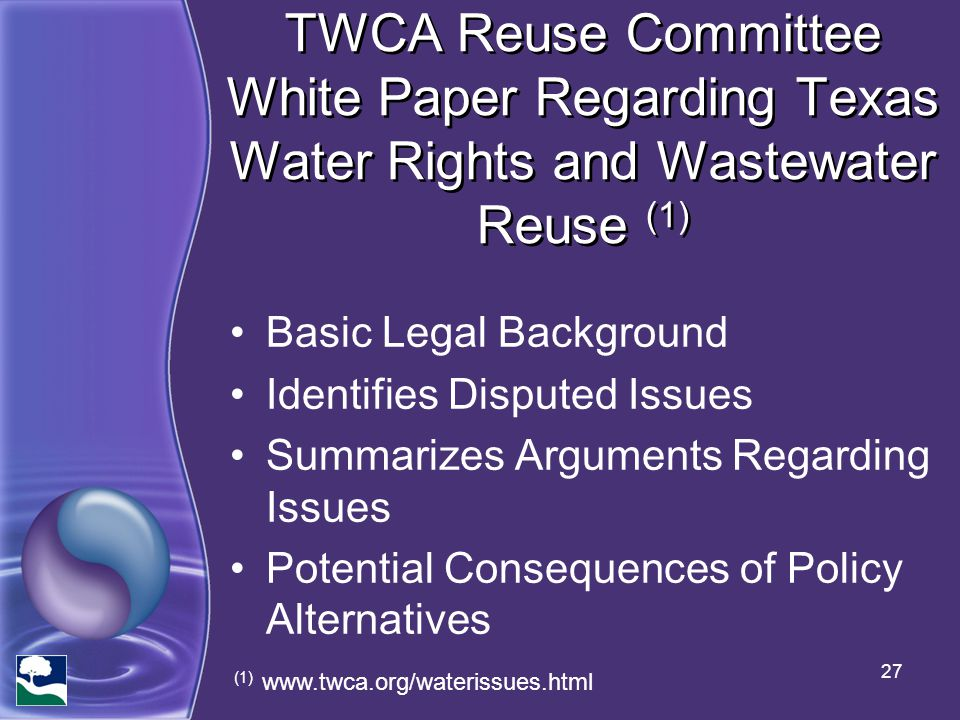 TWCA Reuse Committee White Paper Regarding Texas Water Rights and Wastewater Reuse (1)