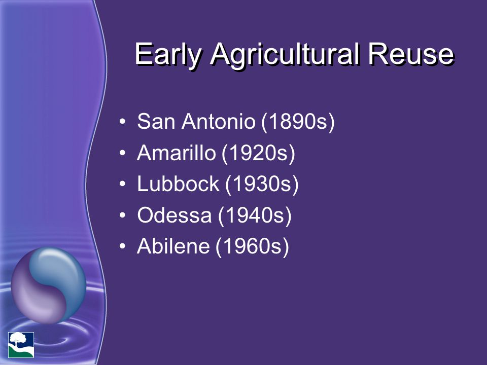 Early Agricultural Reuse