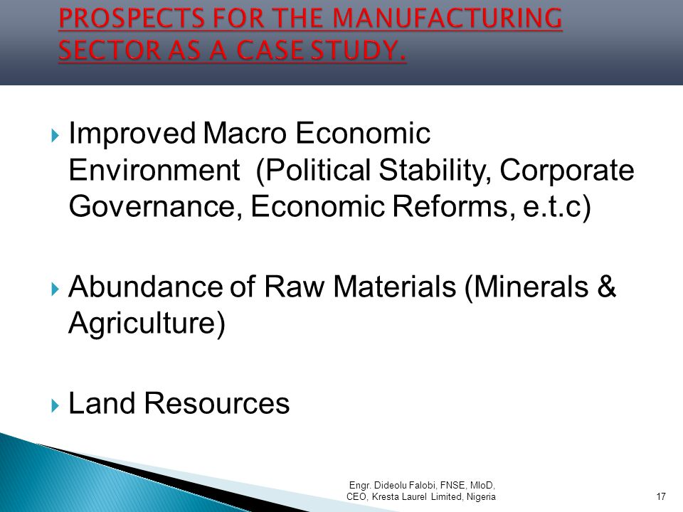 PROSPECTS FOR THE MANUFACTURING SECTOR AS A CASE STUDY.