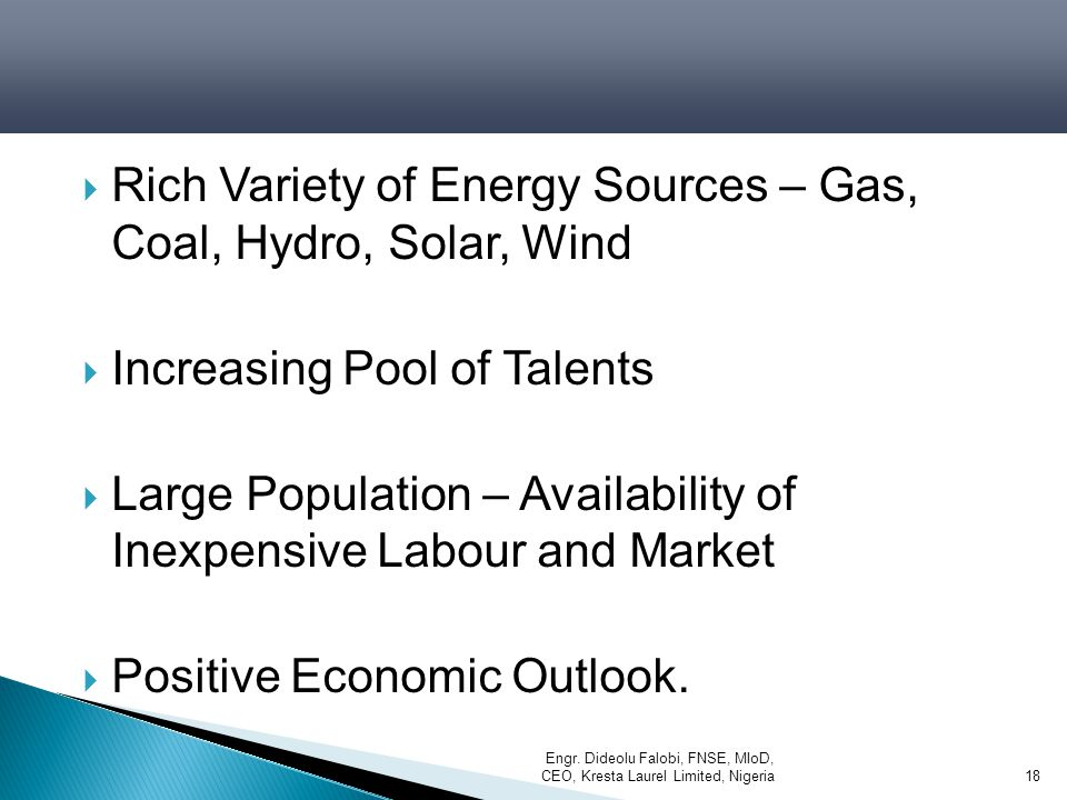 Rich Variety of Energy Sources – Gas, Coal, Hydro, Solar, Wind