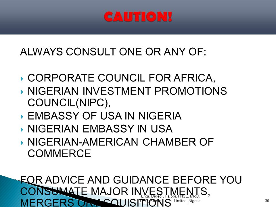 CAUTION! ALWAYS CONSULT ONE OR ANY OF: CORPORATE COUNCIL FOR AFRICA,